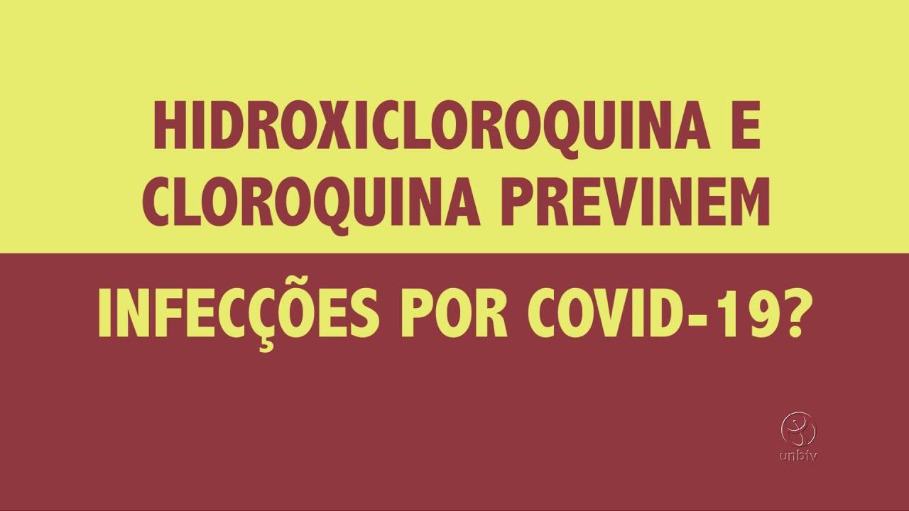 Covid-19: Hidroxicloroquina e cloroquina previnem infecções por Covid-19?