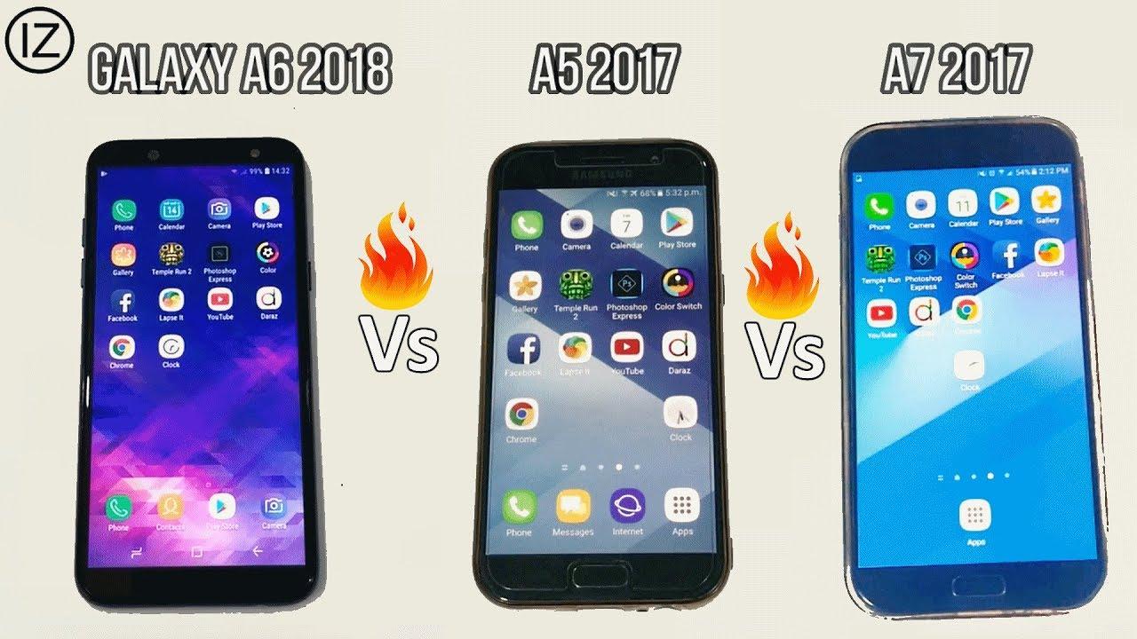 Galaxy A6 2018 Vs Galaxy A5 2017 Vs Galaxy A7 2017 Speed Test Youtube