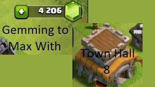 Town Hall 8 Gemming to Max