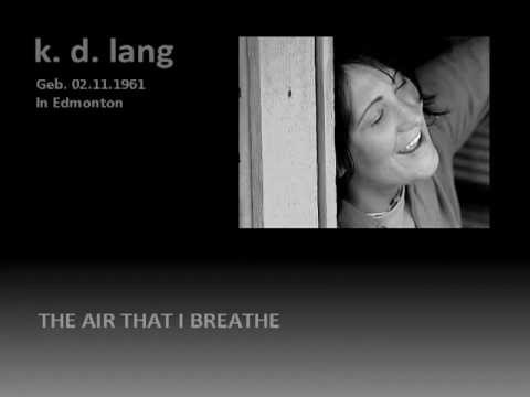 k.d. lang - The Air That I Breathe