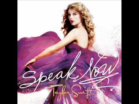 Taylor Swift - Speak Now (Lyrics)