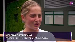 Jelena Ostapenko   2017 Wimbledon Pre-Tournament Interview