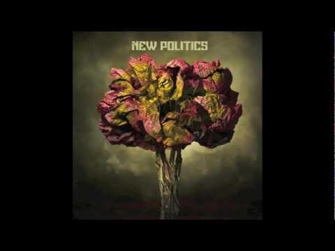 New Politics - Give Me Hope [Lyrics]