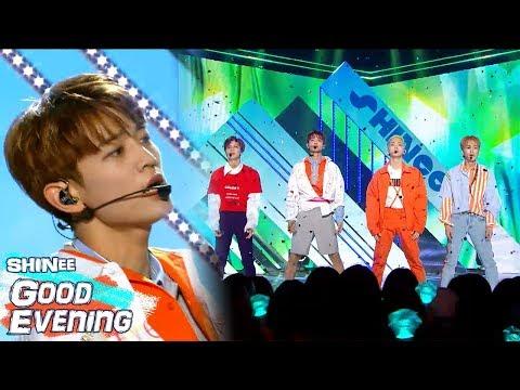 Comeback StageSHINee  Good Evening  , 샤이니  데리러 가   Show Music core 20180602
