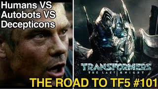 Transformers REACTION Force VS Decepticons & Autobots - [THE ROAD TO TF5 #101]