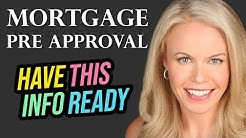 Mortgage Pre Approval Process: Info You Should Have Ready!
