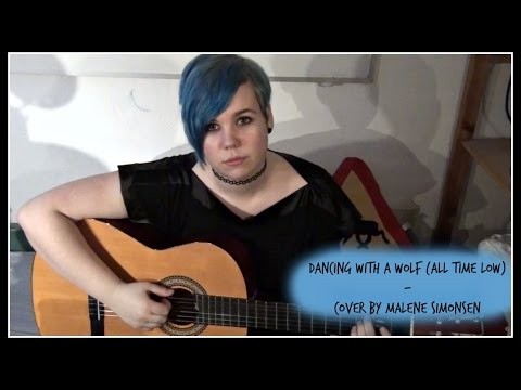 Dancing with A Wolf (All Time Low) - Cover by Malene Simonsen