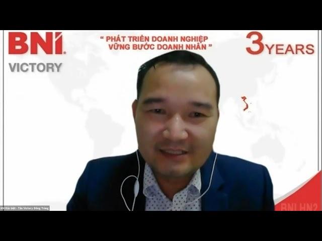 Chia sẻ của Mr Thịnh Văn Tân - Chủ tịch BNI Victory Chapter