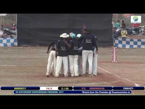 MARMAGOA VS BARDEZ F  #Shri . Dayanand Mandrekar  chashak   2017🏆🏆,  # S.k Jogging cricketers, goa