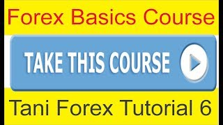 Forex Basics Course For Beginners online Youtbe Video Part 6 In Hindi And Urdu by Tani Forex