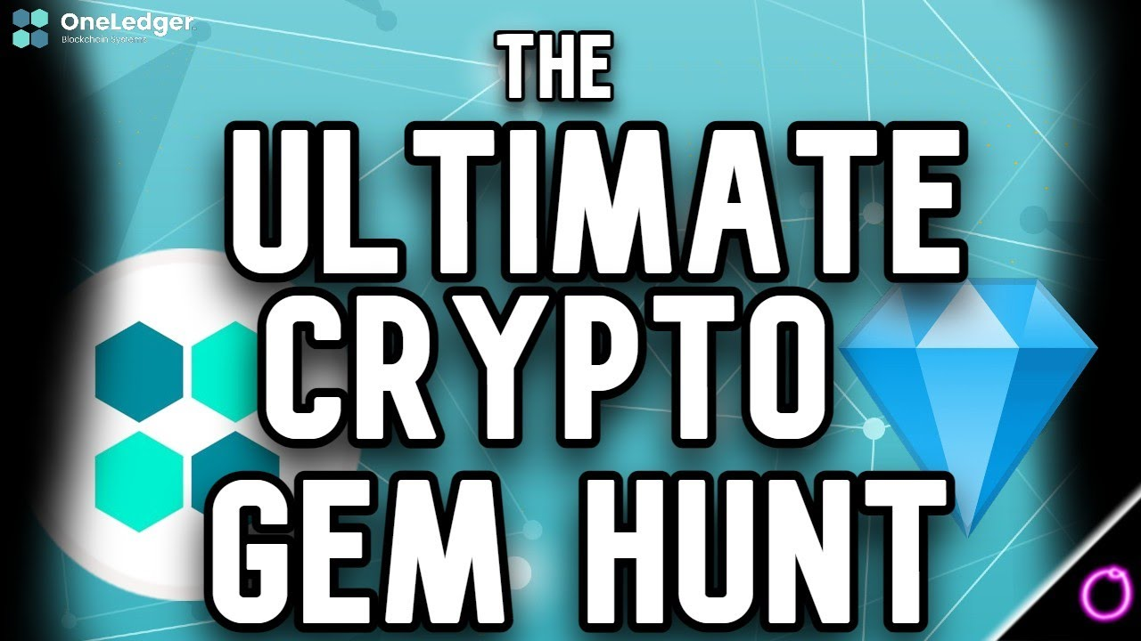 The Ultimate Gem Hunt - FREE CRYPTO (One Ledger)