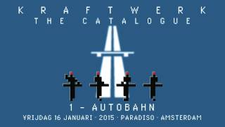 Kraftwerk - The Catalogue 1 - Paradiso, Amsterdam, 2015-01-16