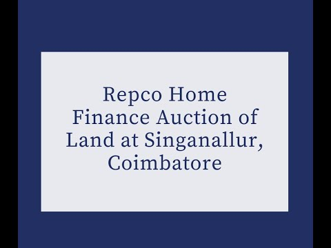 Repco Home Finance Auction of Land at Singanallur, Coimbatore