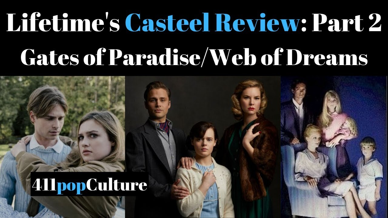 Download Lifetime Casteel Series Review: Gates of Paradise/Web of Dreams