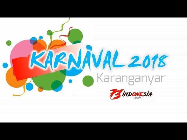 Detik-detik Pawai Karnaval Terbaik se Jawa | KARNAVAL KARANGANYAR 2018
