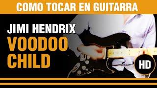 Como tocar Voodoo Child de Jimi Hendrix en guitarra, aprendete este clasico CLASE TUTORIAL