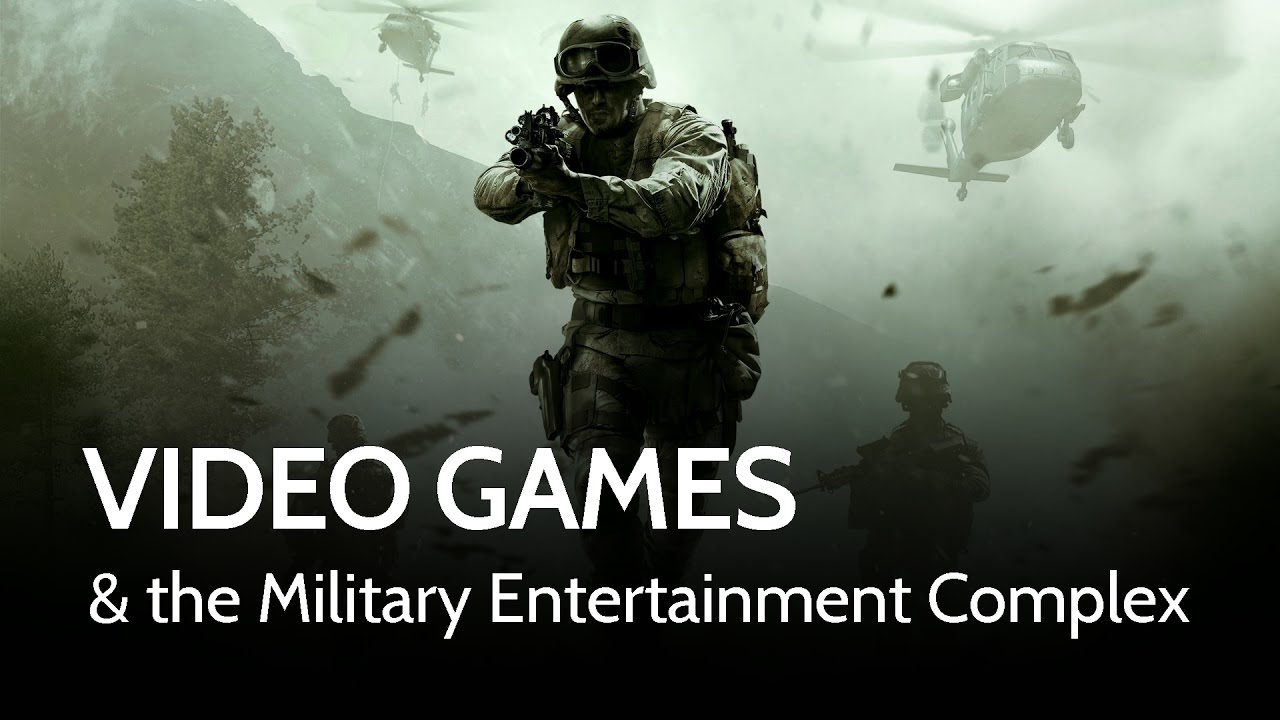 Video Games & The Military Entertainment Complex