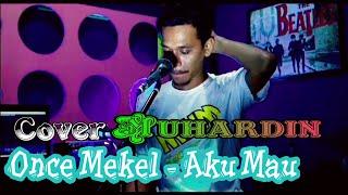 Once Mekel - Aku Mau // Cover Muhardin at Ardhan Studio RNR