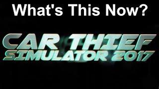CAR THIEF SIMULATOR 2017