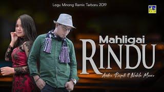 Andra Respati ft Nabila Moure - Mahligai Rindu [Lagu Minang Remix Terbaru 2019] Official Video