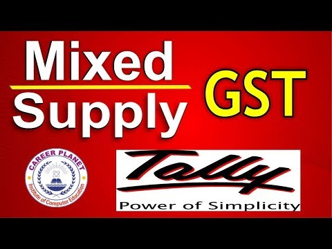Mixed Supply under GST Tally ERP 9 Part-41|GST Mixed Supply Accounting Entries Tally GST in Hindi