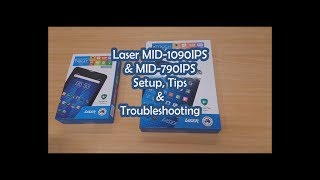 Laser MID-1090IPS and MID-790IPS Setup Tips and Troubleshooting