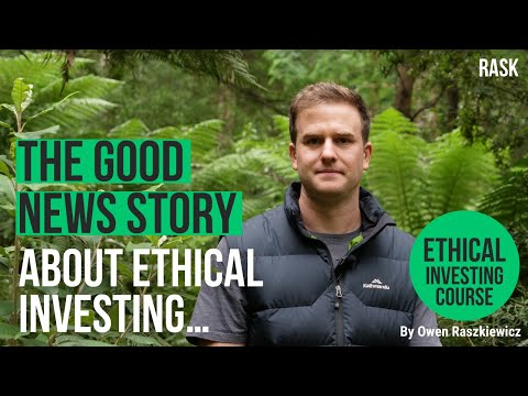 The good news about ethical investing   Rask