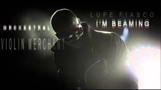 Lupe Fiasco - I