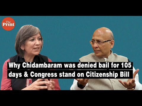 Why Chidambaram Was Denied Bail For 105 Days & Congress Stand On Citizenship Bill