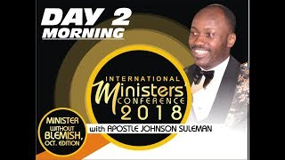 Minister's Conference 2018 October Edition Day 2 Morning with Apostle Johnson Suleman