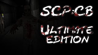 SCP:CB Ultimate edition IT GETS WORSE (Part 2)