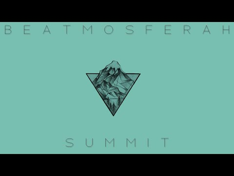Beatmosferah - Summit