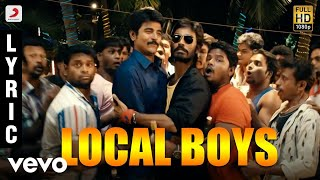 Ethir Neechal - Local Boys Tamil Lyric | Sivakarthikeyan | Anirudh