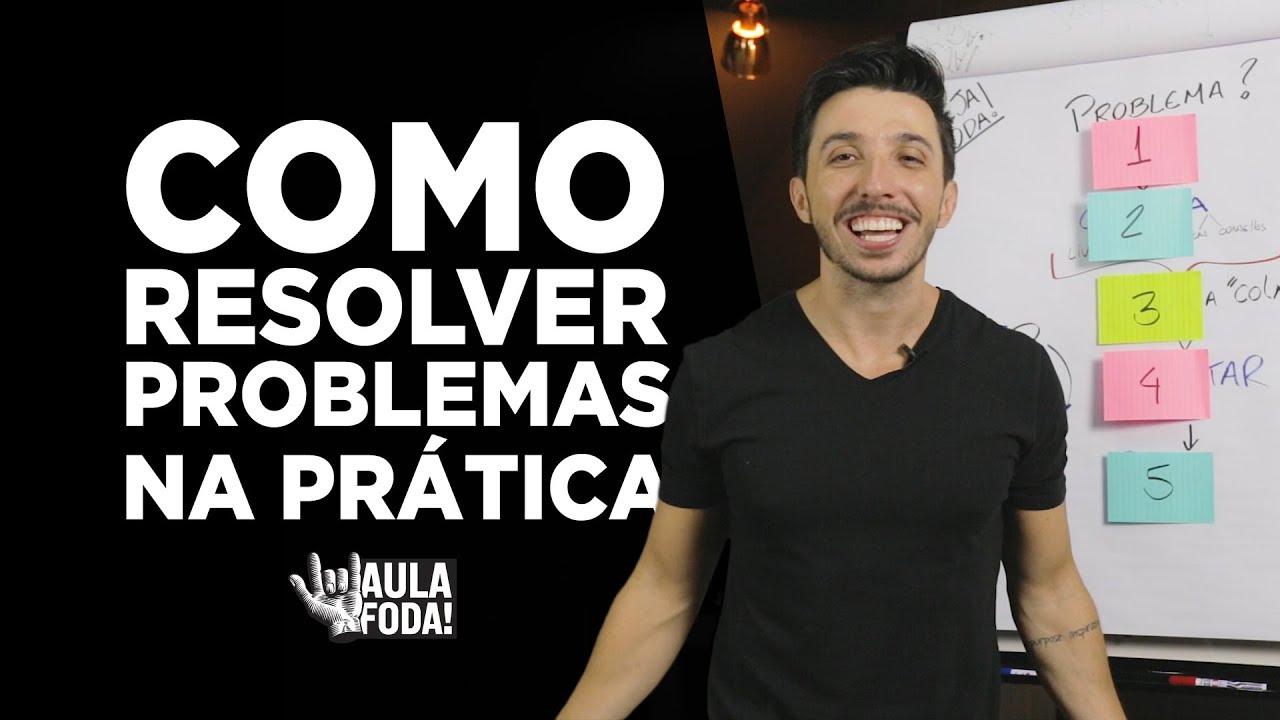 Como resolver um problema na prática  - AULA FOD* -  Caio Carneiro