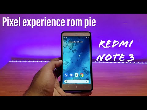 Pixel experience rom redmi note 3 - All about technology 24x7