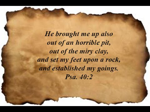 Image result for Psalm 40:2-3