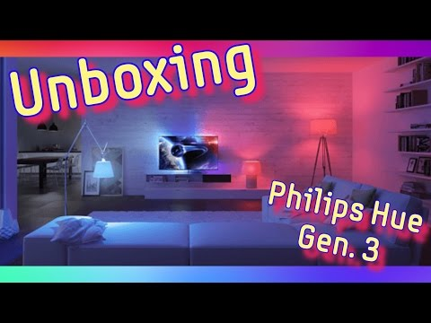 Unboxing Philips Hue Generation 3