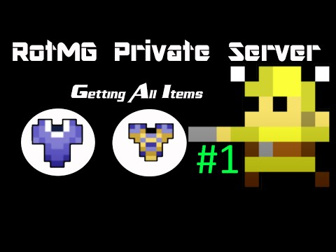 It Starts | Getting All Items | RotMG Private Server