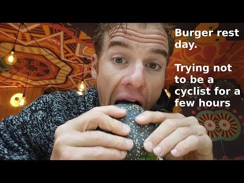 2nd Rest day! Burger Day and not being a cycling for an hour!