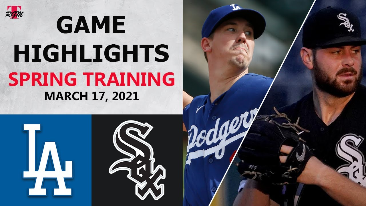 Los Angeles Dodgers vs. Chicago White Sox Highlights | March 17, 2021 (Spring Training)