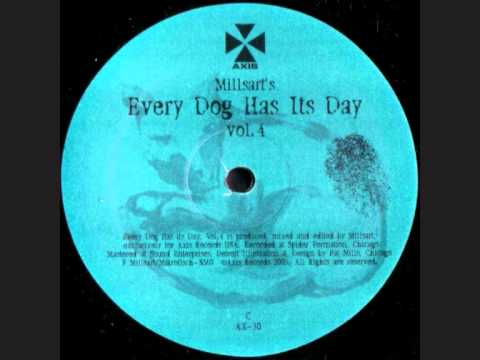 Millsart - Every Dog Has Its Day Vol. 4