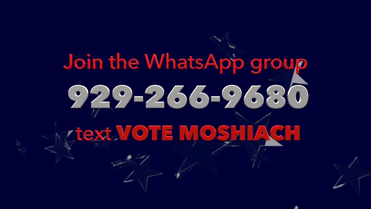 VOTE MOSHIACH 5781   Part One