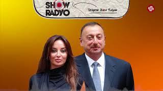 """Türkiyənin ən cox izlənən Show Radio, """"İlham  Əliyev  saxta seckilərlə Hakimiyətə gəlib"""""""