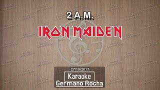 Iron Maiden - 2 A.M. (Karaoke)