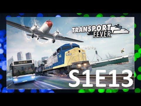 Transport Fever | S1E13 | Rychlovak!
