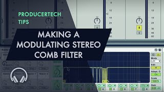 Making a Modulating Stereo Comb Filter to add Width