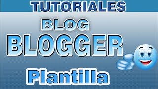 Como Descargar una Plantilla Para Blogger   Cambiar Plantilla, Editar Slider   Curso de blogger