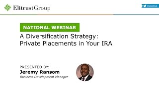 A Diversification Strategy: Private Placements in Your IRA - Video Image
