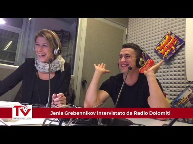 Jenia Grebennikov a Radio Dolomiti: