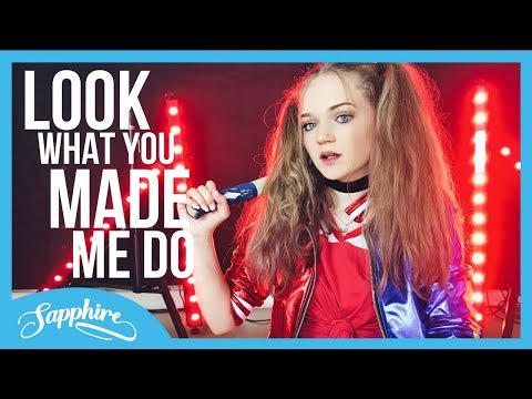 Taylor Swift - Look What You Made Me Do | Cover by Sapphire